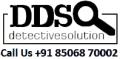 DDS Detective Agency in Delhi